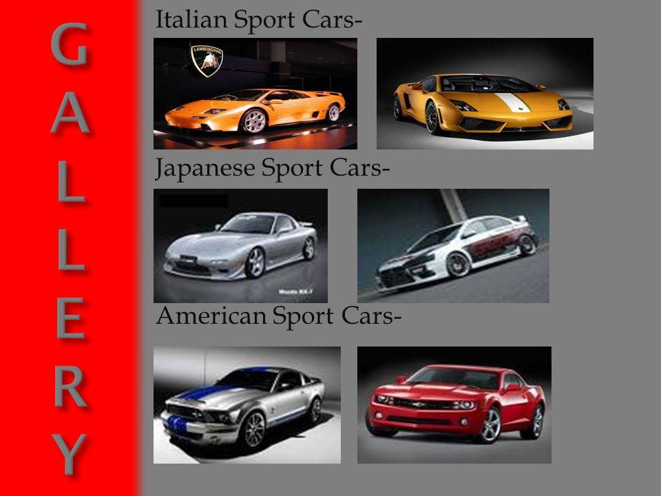 Italian Sport Cars- Japanese Sport Cars- American Sport Cars-