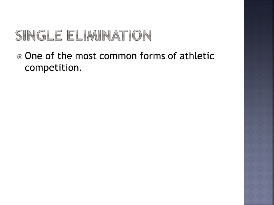One of the most common forms of athletic competition.