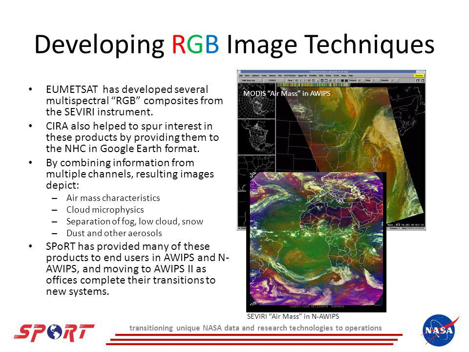 Developing RGB Image Techniques EUMETSAT has developed several multispectral RGB composites from the SEVIRI instrument.
