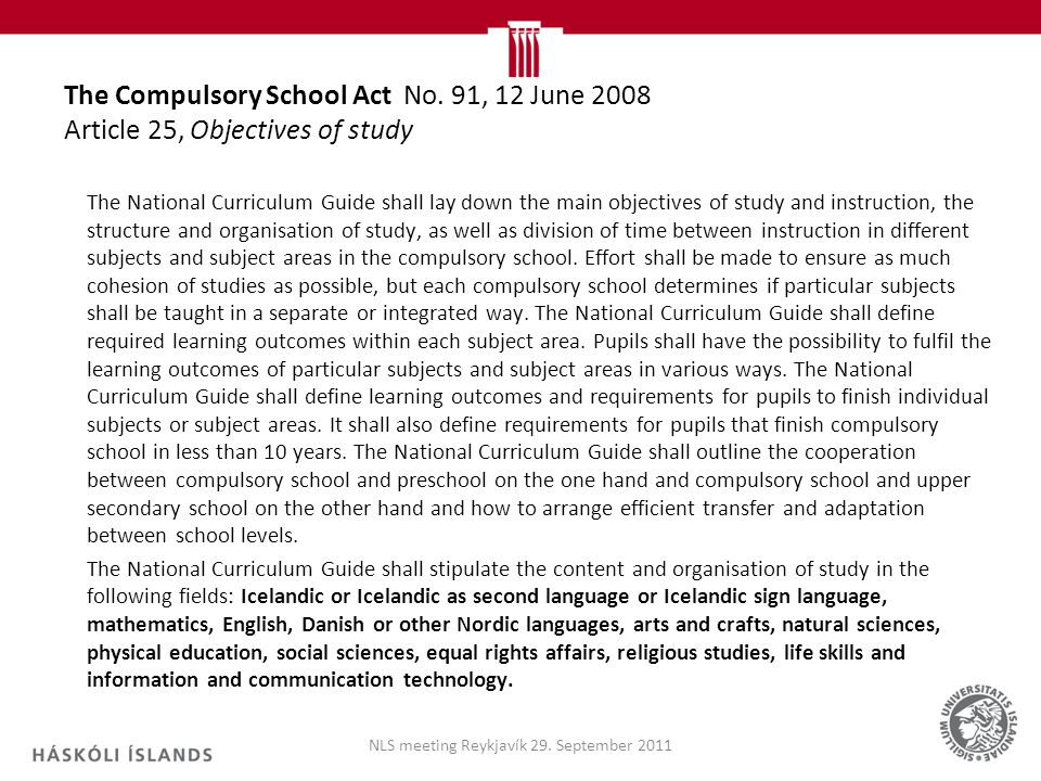 The Compulsory School Act No.