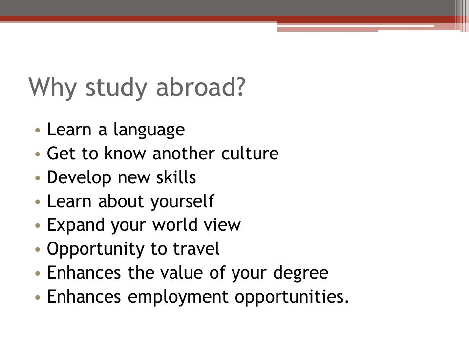 Why study abroad.