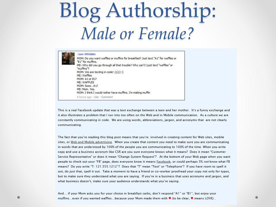 Blog Authorship: Male or Female?