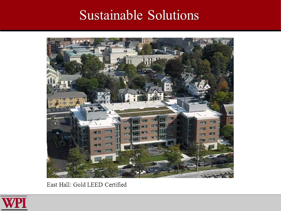 Sustainable Solutions East Hall: Gold LEED Certified