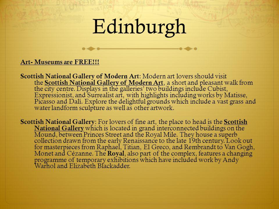 Edinburgh Art- Museums are FREE!!! Scottish National Gallery of Modern Art : Modern art lovers should visit the Scottish National Gallery of Modern Ar