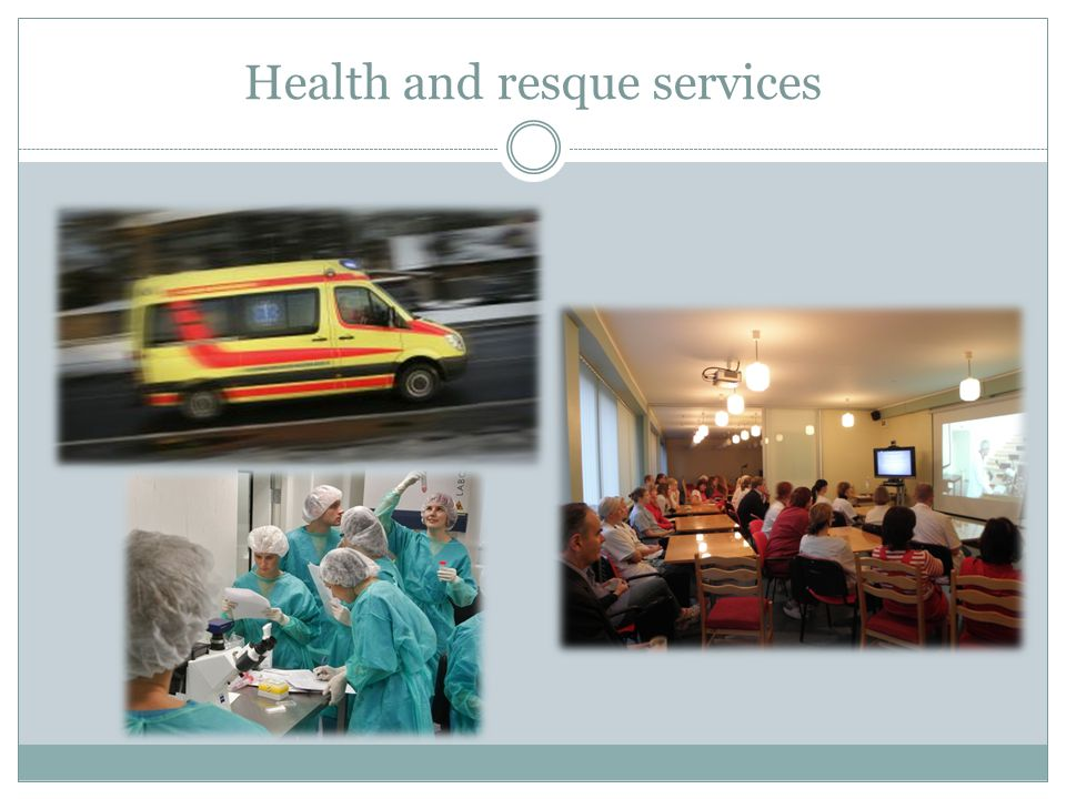Health and resque services