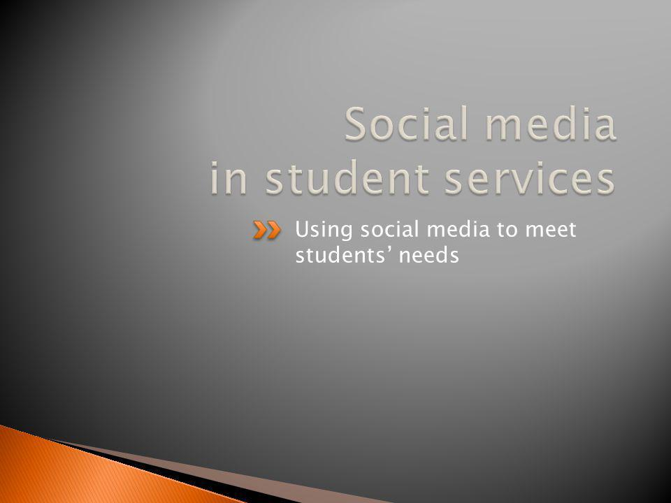 Using social media to meet students needs