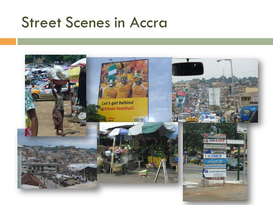 Street Scenes in Accra