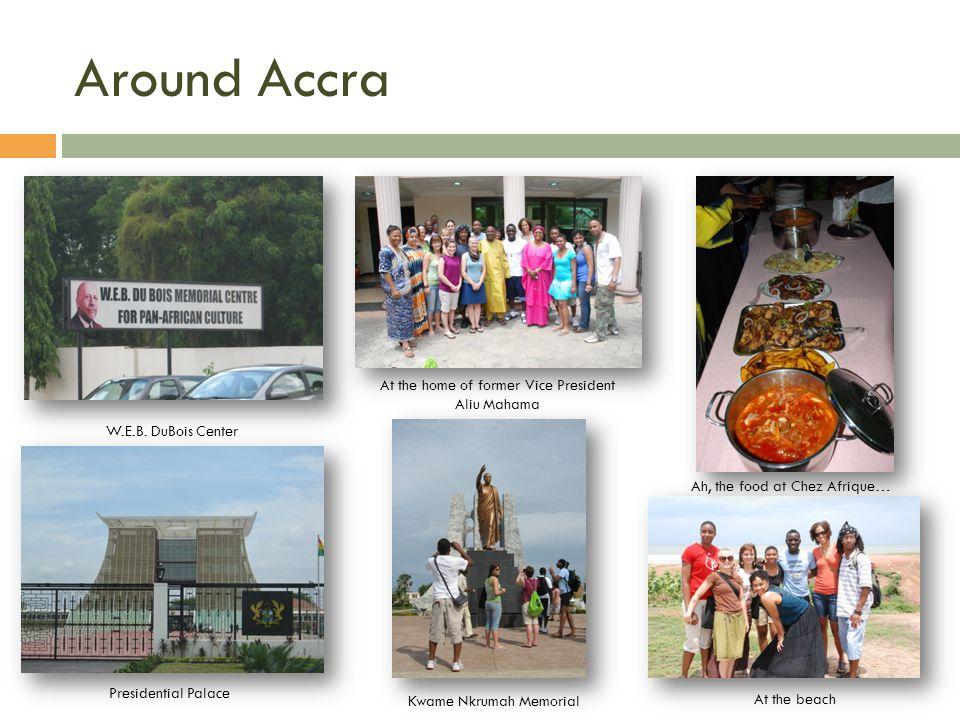 Around Accra W.E.B.