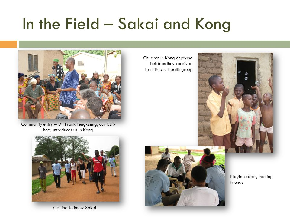 In the Field – Sakai and Kong Community entry – Dr.