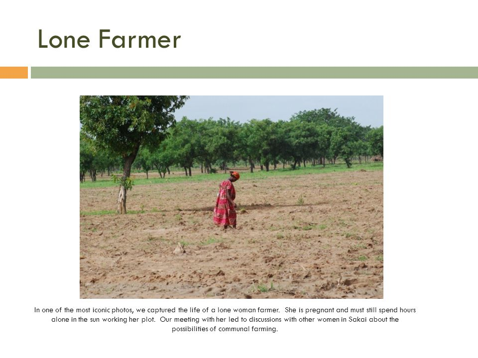 Lone Farmer In one of the most iconic photos, we captured the life of a lone woman farmer.