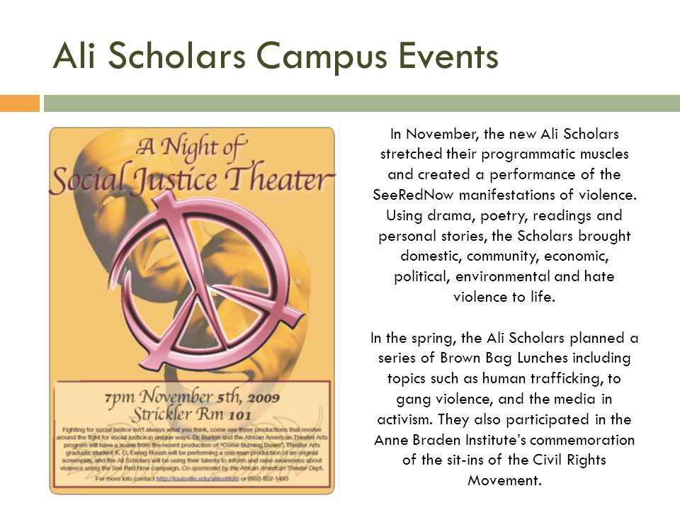 Ali Scholars Campus Events In November, the new Ali Scholars stretched their programmatic muscles and created a performance of the SeeRedNow manifestations of violence.