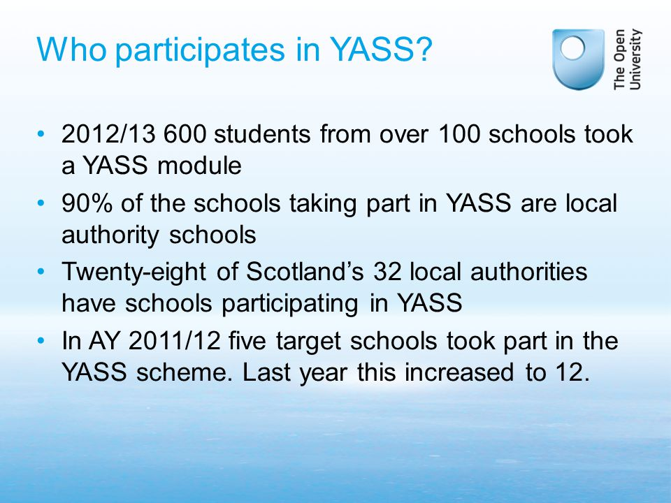 Who participates in YASS.