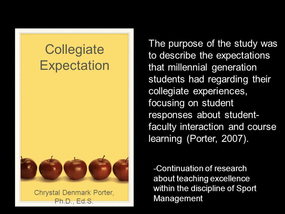 Collegiate Expectation Chrystal Denmark Porter, Ph.D., Ed.S.