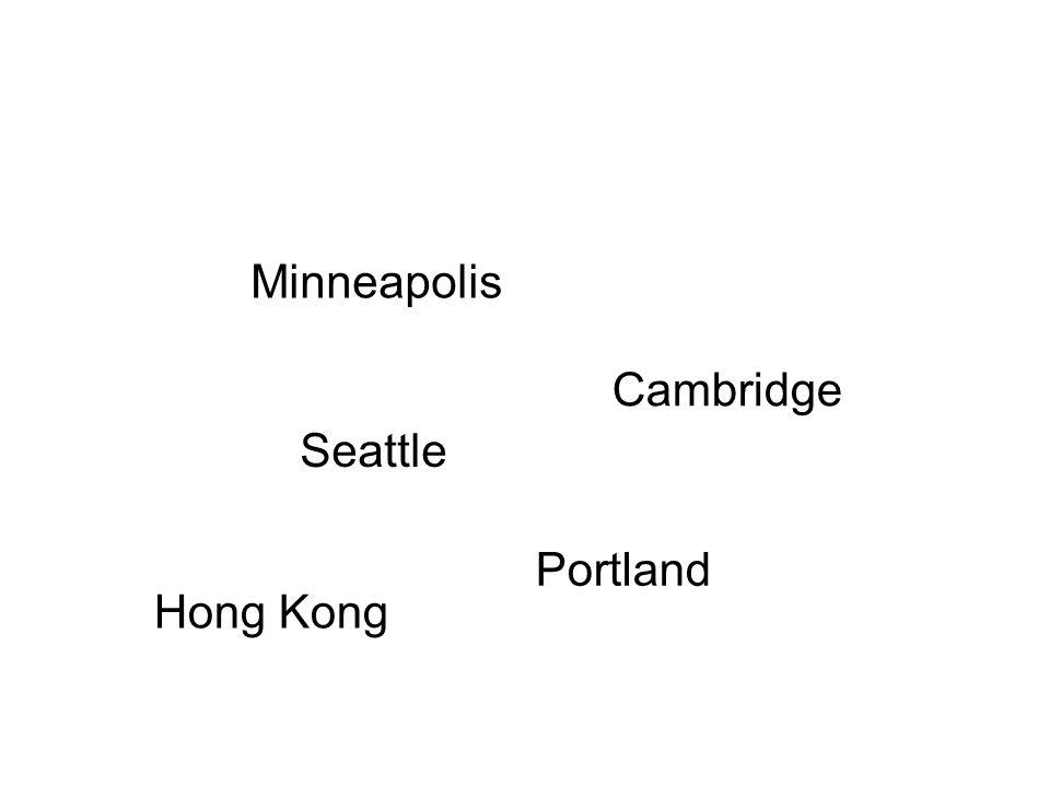 What is a city Minneapolis Seattle Cambridge Portland Hong Kong