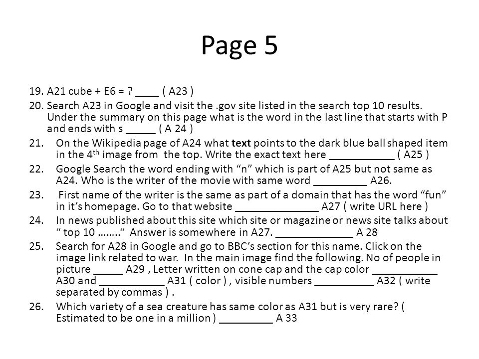 Page 5 19. A21 cube + E6 = ? ____ ( A23 ) 20. Search A23 in Google and visit the.gov site listed in the search top 10 results. Under the summary on th