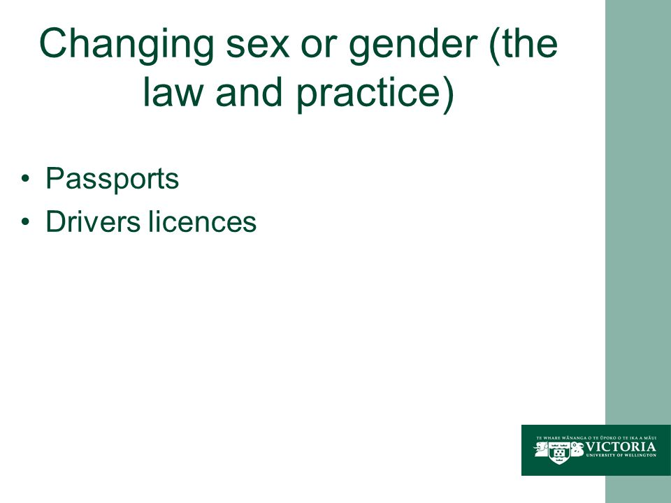Changing sex or gender (the law and practice) Passports Drivers licences
