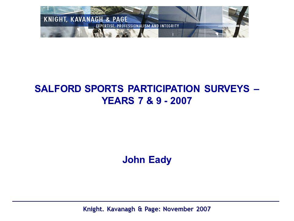 Knight. Kavanagh & Page: November 2007 Participation summary