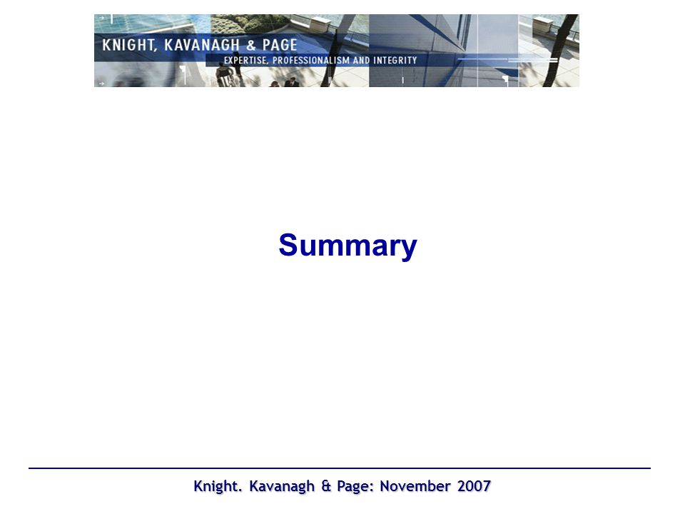 Knight. Kavanagh & Page: November 2007 Summary