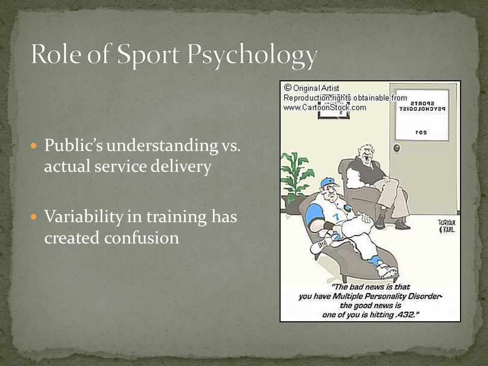 Publics understanding vs. actual service delivery Variability in training has created confusion