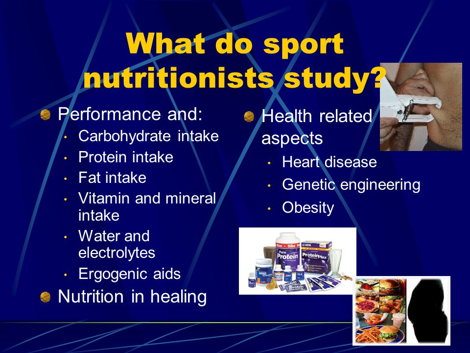 What do sport nutritionists study.