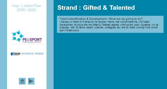 Strand : Gifted & Talented Talent Identification & Development : What are we going to do.