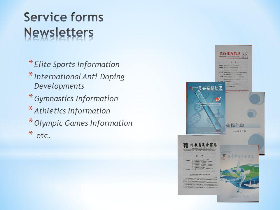* Elite Sports Information * International Anti-Doping Developments * Gymnastics Information * Athletics Information * Olympic Games Information * etc.