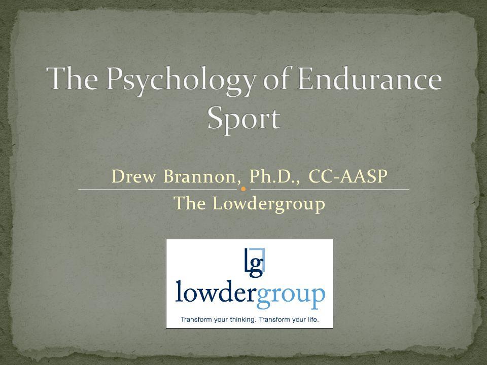 Drew Brannon, Ph.D., CC-AASP The Lowdergroup