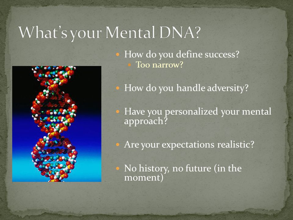 How do you define success. Too narrow. How do you handle adversity.