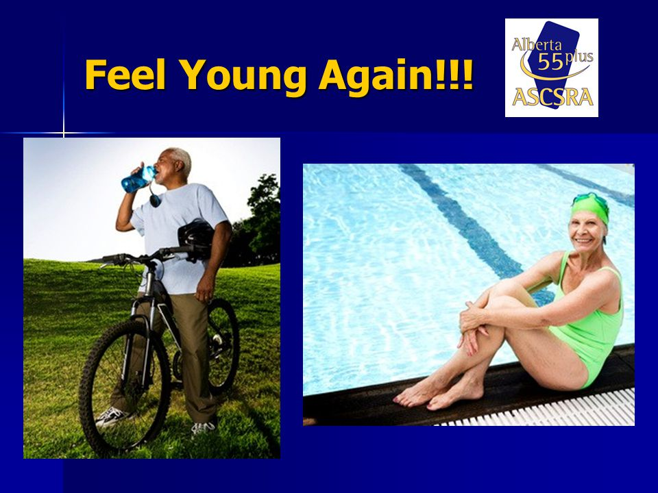 Feel Young Again!!!