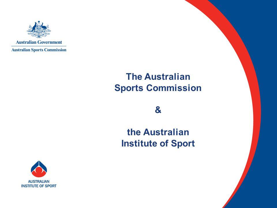 The Australian Sports Commission & the Australian Institute of Sport