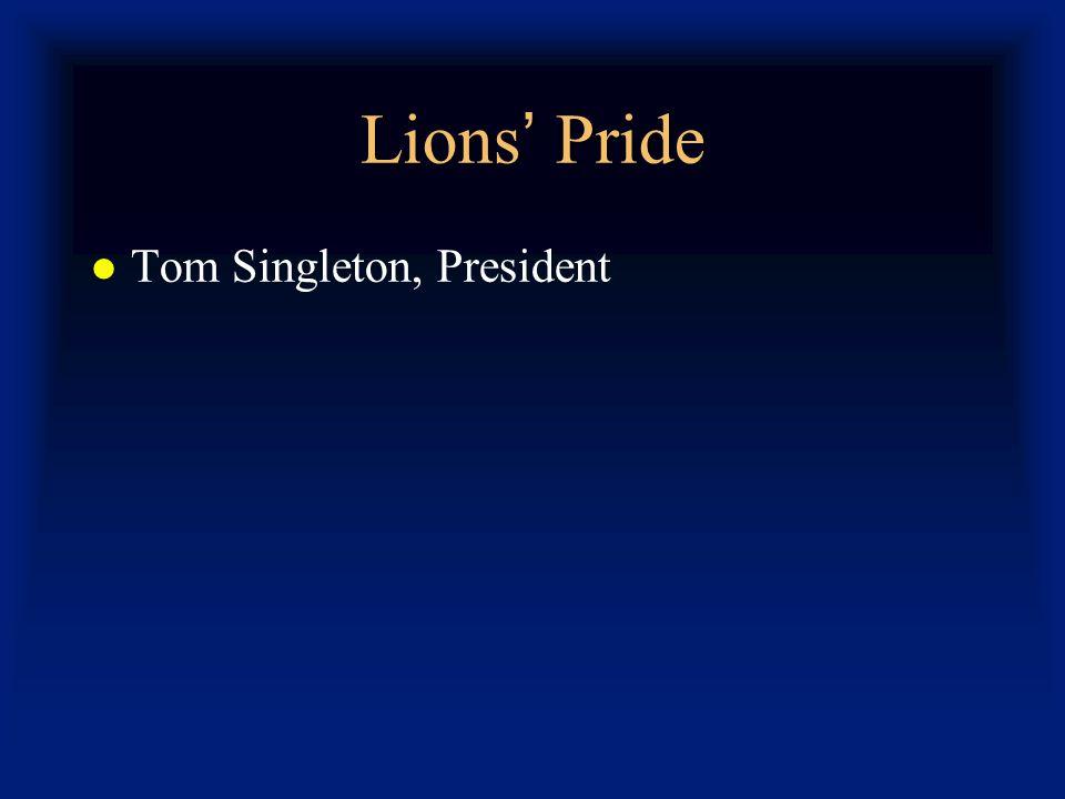 Lions Pride Tom Singleton, President