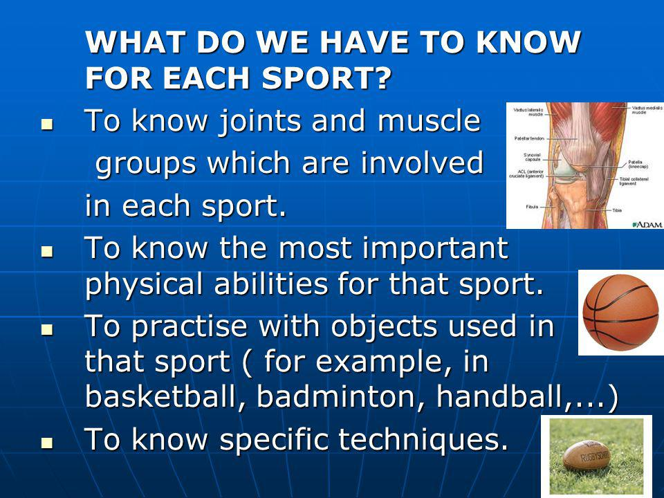 WHAT DO WE HAVE TO KNOW FOR EACH SPORT.