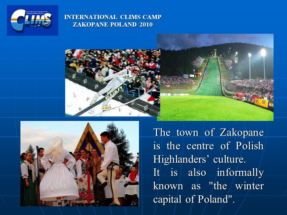 The town of Zakopane is the centre of Polish Highlanders culture.