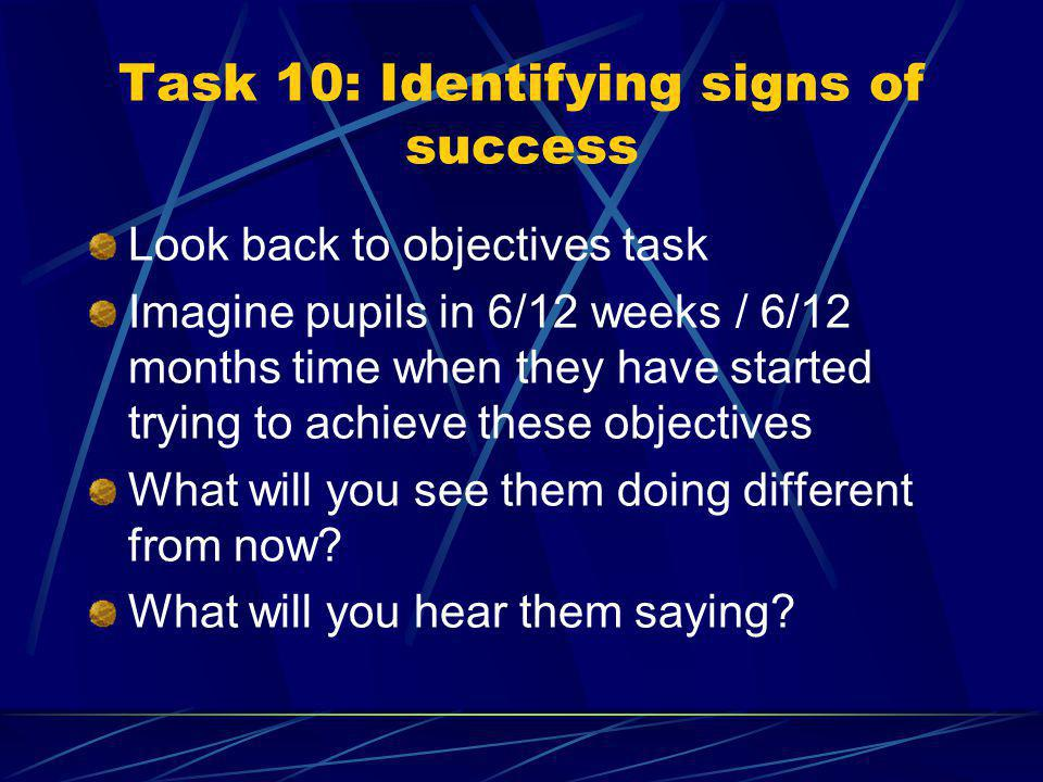 SECTION 3: By the end of this section you will: Know what you will see pupils doing and hear them saying when you have used assessment, recording and