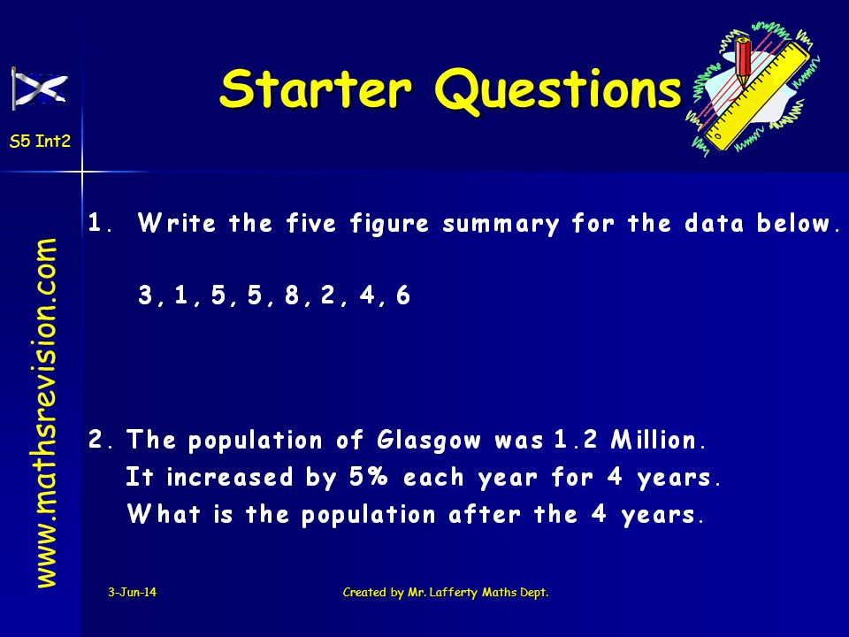 Starter Questions Starter Questions 3-Jun-14Created by Mr.