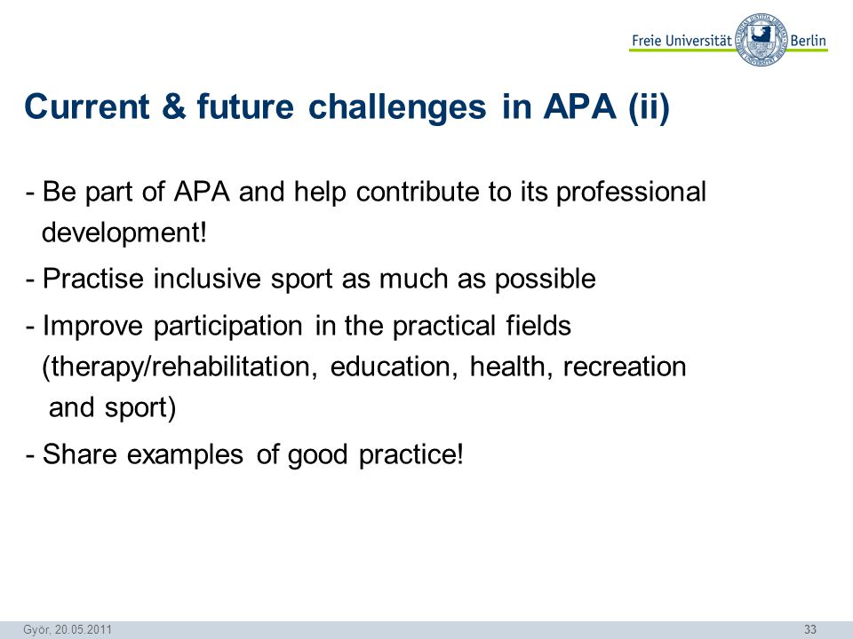33 Györ, 20.05.2011 - Be part of APA and help contribute to its professional development.