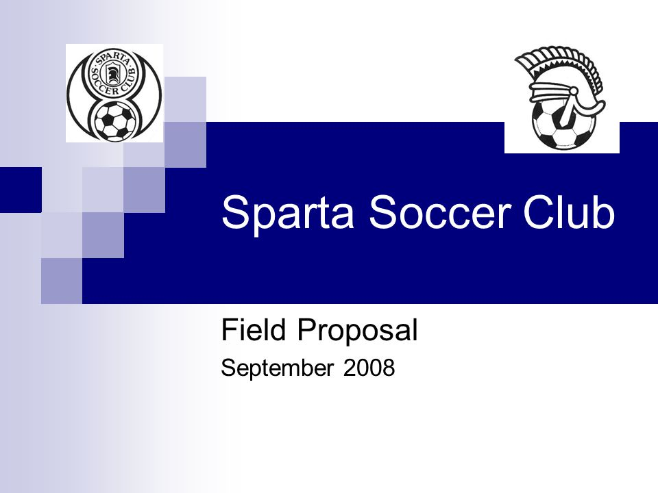 Sparta Soccer Club Field Proposal September 2008