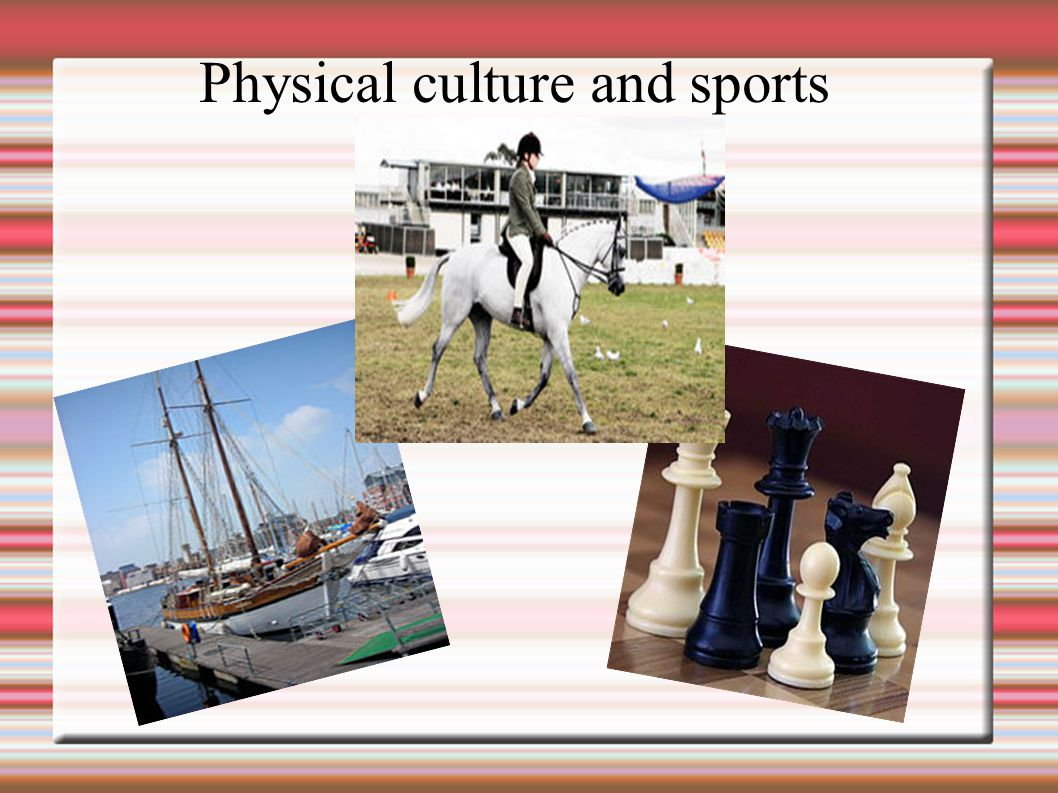 Physical culture and sports