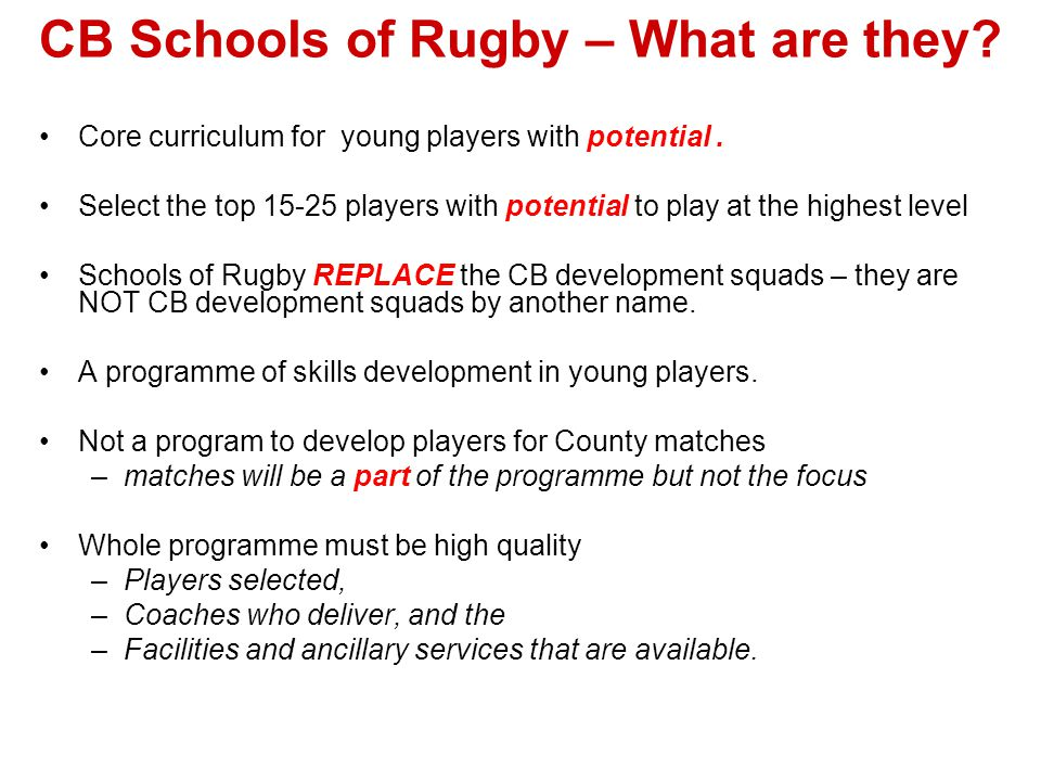 CB Schools of Rugby – What are they. Core curriculum for young players with potential.
