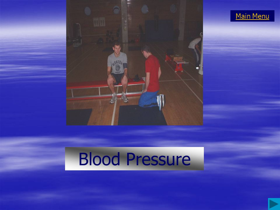Protocol Participants rests quietly for 2-3 mins before blood pressure (BP) is taken. During this time the tester should explain how the measurement w