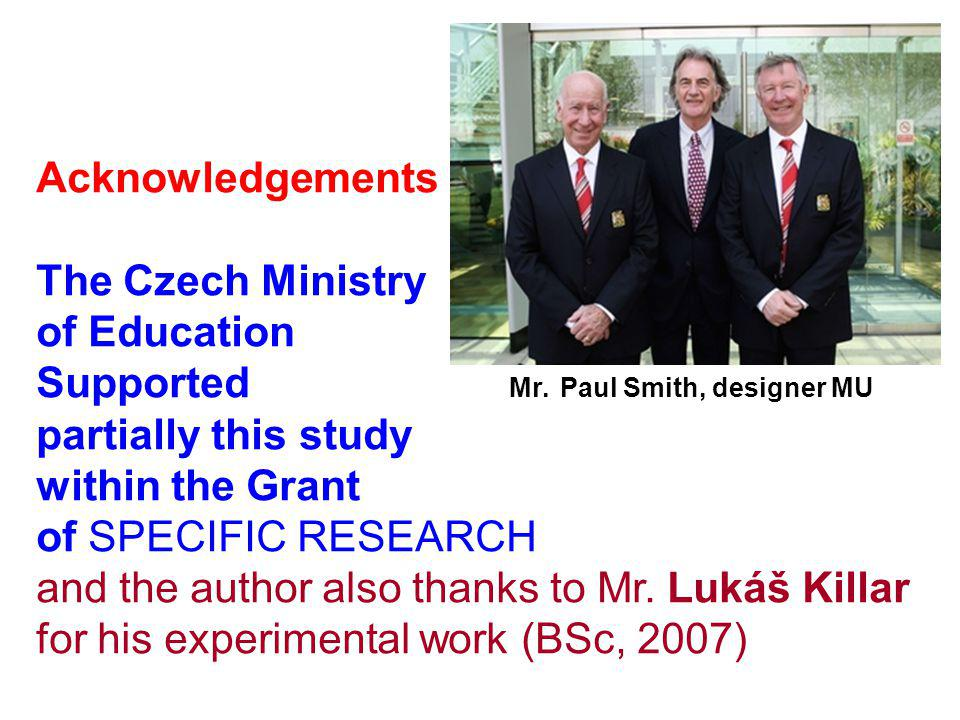 Acknowledgements The Czech Ministry of Education Supported Mr.