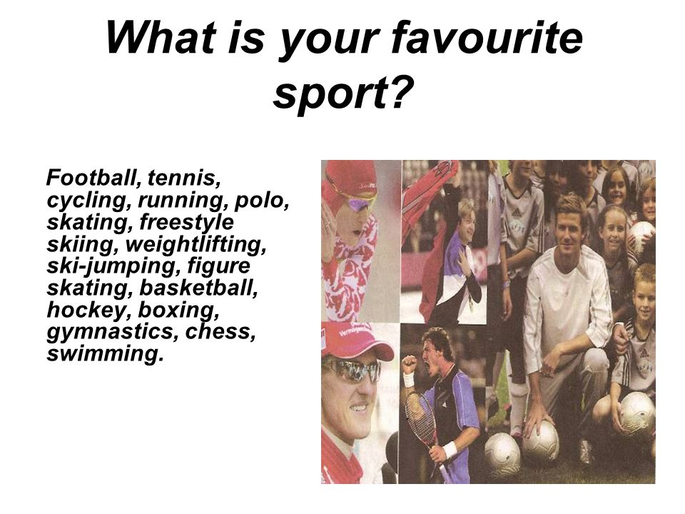 What is your favourite sport.