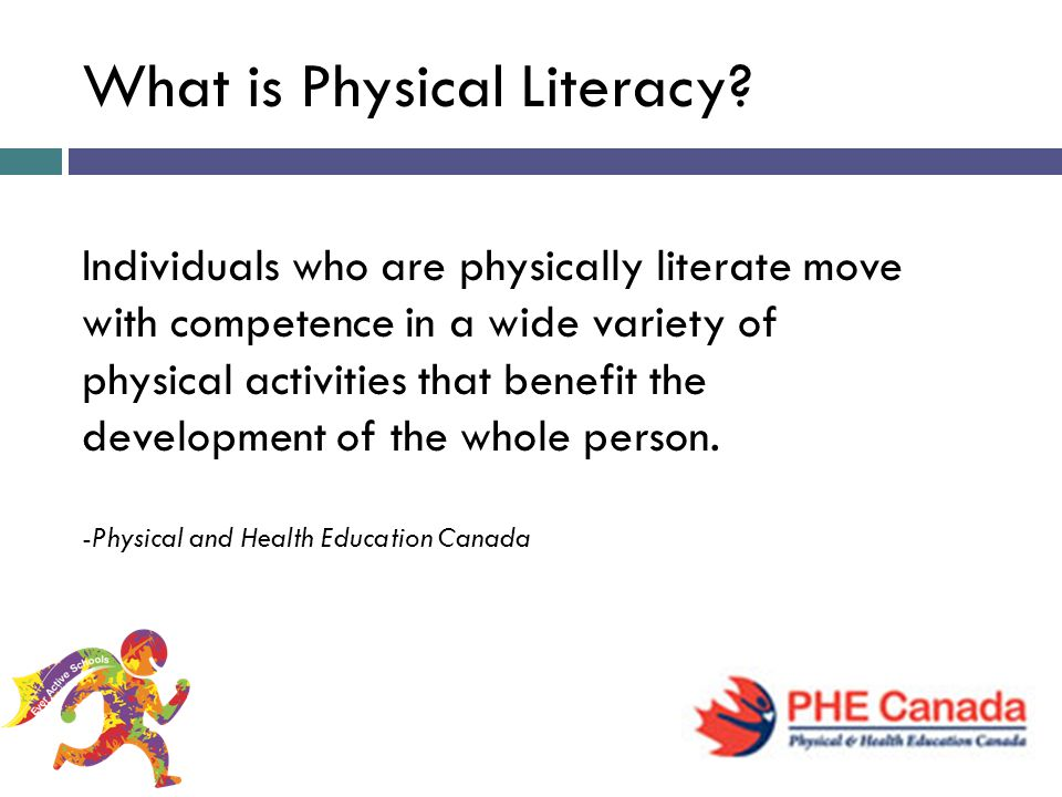 What is Physical Literacy.