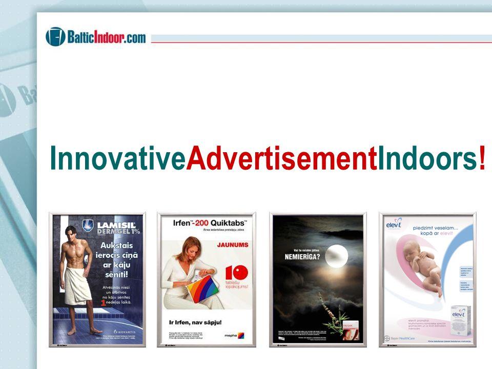 InnovativeAdvertisementIndoors!