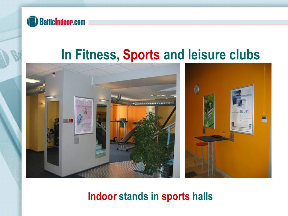 In Fitness, Sports and leisure clubs Indoor stands in locker-rooms