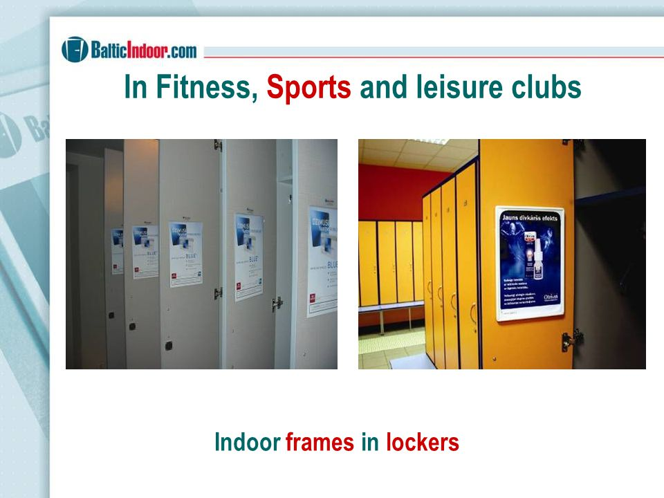 In Fitness, Sports and leisure clubs Indoor frames in lockers