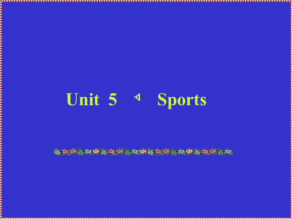 Unit 5 Sports