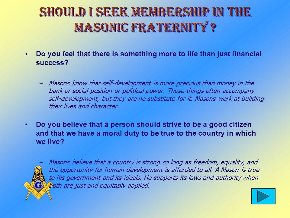 Should I Seek Membership In The Masonic Fraternity .