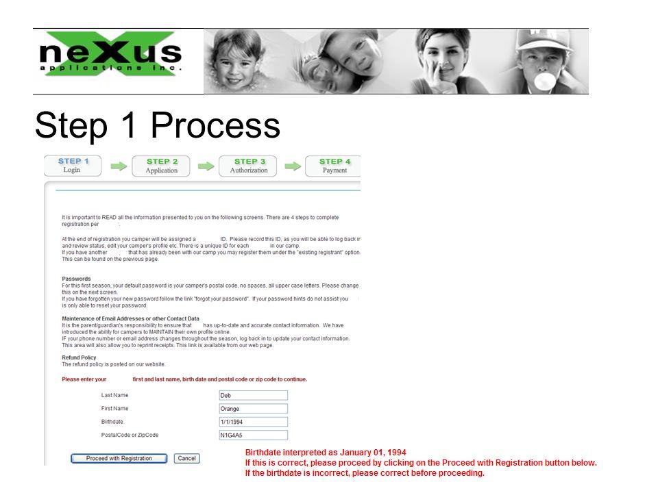 Step 1 Process