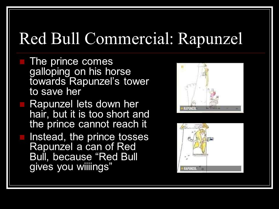 Red Bull Commercial: Rapunzel The prince comes galloping on his horse towards Rapunzels tower to save her Rapunzel lets down her hair, but it is too s